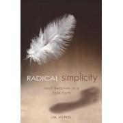 Radical Simplicity by Jim Merkel
