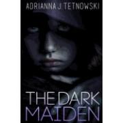 The Dark Maiden