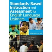Standards-Based Instruction and Assessment for English Language Learners by Mary Ann Lachat