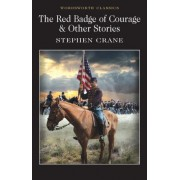 The Red Badge of Courage & Other Stories by Stephen Crane