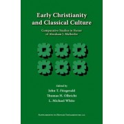 Early Christianity and Classical Culture by John T. Fitzgerald