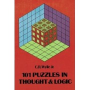 101 Puzzles in Thought and Logic by Clarence Raymond Wylie