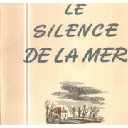 Le Silence De La Mer / Illustrations De Hermine David