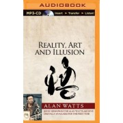 Reality, Art and Illusion by Alan Watts