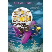 The Secret of Zoom by Lynne Jonell