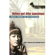 Before and After Jamestown by Helen C. Rountree