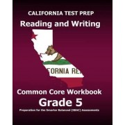 California Test Prep Reading and Writing Common Core Workbook Grade 5 by Test Master Press California