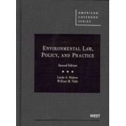Environmental Law, Policy, and Practice by Linda Malone