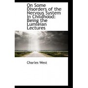 On Some Disorders of the Nervous System in Childhood by Charles West