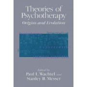 Theories of Psychotherapy by Paul L. Wachtel