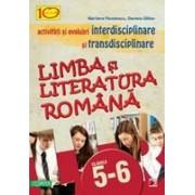LIMBA SI LITERATURA ROMANA. ACTIVITATI SI EVALUARI INTERDISCIPLINARE SI TRANSDISCIPLINARE PENTRU CLASELE V-VI.