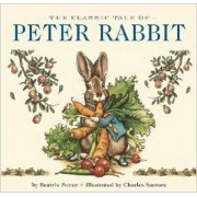 The Classic Tale of Peter Rabbit by Beatrix Potter