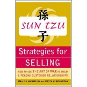 Sun Tzu Strategies for Selling by Gerald A. Michaelson