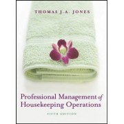 Professional Management of Housekeeping Operations by Thomas J.A. Jones