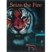 Seize the Fire by Pippa Doran