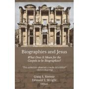 Biographies and Jesus by Craig S Keener