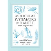 Molecular Systematics of Plants: DNA Sequencing v. 2 by Pamela S. Soltis