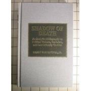 Shadow of Death by Jr. Henry W. Prunckun