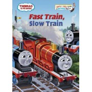 Thomas & Friends Fast Train Slow Train by Rev W Awdry