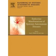 Endocrine Manifestations of Systemic Autoimmune Diseases by Ronald A. Asherson