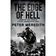 The Edge of Hell: Gods of the Undead, a Post-Apocalyptic Epic