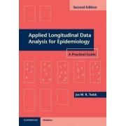 Applied Longitudinal Data Analysis for Epidemiology by Jos W. R. Twisk