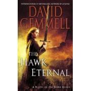 The Hawk Eternal by David Gemmell