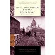 The Best Short Stories of Dostoevsky by F. M. Dostoevsky