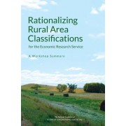 Rationalizing Rural Area Classifications for the Economic Research Service: A Workshop Summary