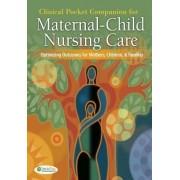 Clinical Pocket Companion for Maternal-child Nursing by Susan L. Ward