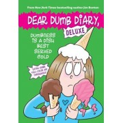 Dumbness Is a Dish Best Served Cold (Dear Dumb Diary: Deluxe), Hardcover