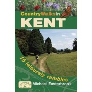 Country Walks in Kent by Michael Easterbrook