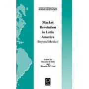 Market Revolution in Latin America by Masaaki Kotabe