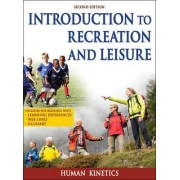 Introduction to Recreation and Leisure With Web Resource-2nd Edition by Human Kinetics