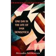 One Day in the Life of Ivan Denisovich by Aleksandr Isaevich Solzhenietisyn