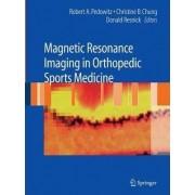 Magnetic Resonance Imaging in Orthopedic Sports Medicine by Robert Pedowitz
