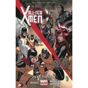 All-New X-Men: Here to Stay (Marvel Now) Volume 2 by Brian Michael Bendis