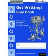 Read Write Inc. Phonics: Get Writing! Blue Book Pack of 10 by Ruth Miskin