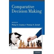 Comparative Decision-Making Analysis by Thomas R. Zentall