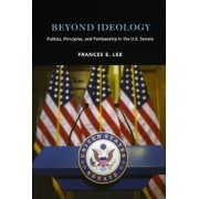 Beyond Ideology by Frances E. Lee