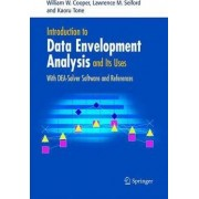 Introduction to Data Envelopment Analysis and Its Uses by William W. Cooper