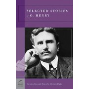 Selected Stories of O. Henry (Barnes & Noble Classics Series) by O. Henry