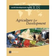 World Development Report 2008 by World Bank
