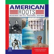 American Roots by Karen Louise Blanchard