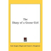 The Diary of a Goose Girl by Kate Douglas Wiggin