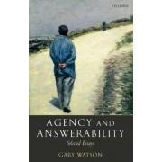 Agency and Answerability by Gary Watson