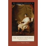 The Cambridge Companion to the Roman Republic by Harriet I. Flower