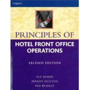 Principles of Hotel Front Office Operations by Jeremy Huyton
