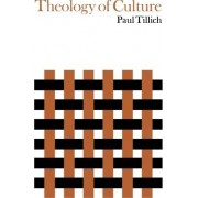 Theology of Culture by Paul Tillich