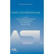 Logic Colloquium 2005 2005 by Ludomir Newelski